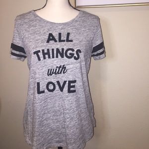 """Old Navy T Shirt """"All Things With Love"""""""